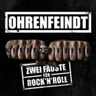 Ohrenfeindt-Zwei Fauste Fur Rock N Roll -Digi- CD NEW