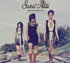 Sweet Alibi-We`ve Got To CD NEW