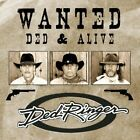 Ded Ringer-Wanted: Ded & Alive (CD-RP) CD NEW