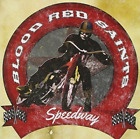 BLOOD RED SAINTS-SPEEDWAY CD NEW