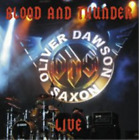 Oliver Dawson Saxon-Blood and Thunder Live CD NEW
