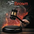 BROWN, JEFF-23 YEARS CD NEW