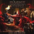 Magick Touch-Blades, Whips, Chains & Fire CD NEW