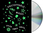 Smith Tyler James/ Halstead...-Unstoppable Moses CD NEW