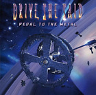 DRIVE SHE SAID-PEDAL TO THE METAL CD NEW