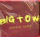 BIG TOW - Pathetic Justice (cd, 1997, Front Runner Records)