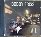 Bobby Friss, Fate ( CD)