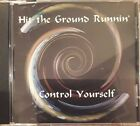 Hit The Ground Runnin' by Control Yourself  (CD)