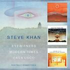 STEVE KHAN - EYEWITNESS/MODERN TIMES/CASA LOCO 2 CD NEW+