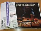 SISTER WHISKEY - LIQUOR & POKER JAPAN CD OBI WPCP-5527 Dana Strum
