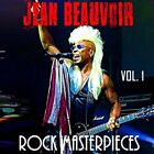 JEAN BEAUVOIR - ROCK MASTERPIECES VOL.1   CD NEW+