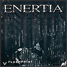 Enertia - Flashpoint CD #G111025