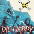 DIE HAPPY - DIE HAPPY (*Used-CD, 1992. Intense Records) Vengeance Rising members