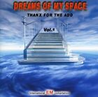 DREAMS OF MY SPACE 1 - KRISTALIUM, ALPHA LYRA, MAC MAVIS, VFX DESIGNER - CD NEW+