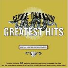 Greatest Hits:30 Years Of Rock [CD/DVD Combo], George Thorogood, Very Good Limit