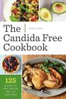 CANDIDA FREE COOKBOOK 125 RECIPES TO BE