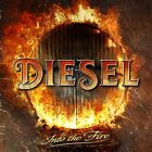 DIESEL - INTO THE FIRE  CD NEW+