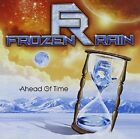 FROZEN RAIN - AHEAD OF TIME  CD NEW+