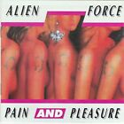 Alien Force – Pain And Pleasure RARE NEW CD! FREE SHIPPING!