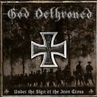 GOD DETHRONED - UNDER THE SIGN OF THE IRON CROSS  CD HEAVY / THRASH METAL NEW+