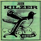 JOHN KILZER - SEVEN  CD 16 TRACKS POP R&B SOUL ROCK NEW+