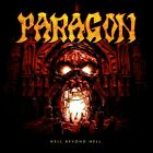 PARAGON - HELL BEYOND HELL  CD NEW+