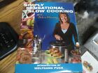 Simply Sensational Slow cooking by Debra Murray hardcover 2007 signed HSN