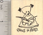 Dog Reading Rubber Stamp Puppies and Kids Need to Read Educational E25607 WM