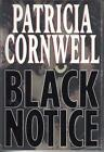 Black Notice by Patricia Cornwell SIGNED First Edition Kay Scarpetta Series