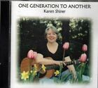 One Generation to Another ~ Karen Shirer ~ Christian ~ Gospel ~ CD ~ VG