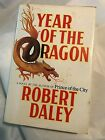 YEAR OF THE DRAGON Robert Daley Very Good 1981 First Edition 1st Printing Crime