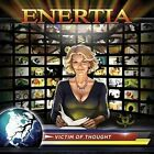 ENERTIA-VICTIM OF THOUGHT CD NEW