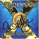 WHITESNAKE Good to Be Bad - DAVID COVERDALE Aldrich Deep Purple Autograph SIGNED