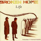 BROKEN HOME - LIFE  CD NEW+