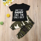 US Infant Newborn Baby Daddy Boy Girl Camo T shirt Tops Pants Outfit Set Clothes