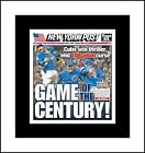 CHICAGO CUBS WIN WORLD SERIES MATTED PIC OF CHAMPIONS NEWSPAPER FONT PAGE