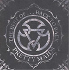 Pretty Maids-The Best Of ...Back To Back CD NEW