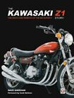 The Kawasaki Z1 Story: The Death and Rebirth of the 900 Super 4 (Pa...