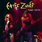Enuff Z'Nuff-Tonight, Sold Out CD NEW