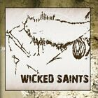 Wicked Saints - Wicked Saints ** Free Shipping**