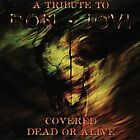 Covered Dead or Alive, A Tribute to Bon Jovi w/ LA Guns, Warrent, Tuff