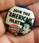 Vintage Advertising Metal Pinback Join the American Party AMOCO Gas Oil Company