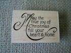 Stampabilities TRUE JOY OF CHRISTMAS Rubber Stamp Used GR1068
