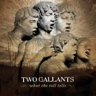 Two Gallants - What The Toll Tells  CD  9 Tracks  Alternative Rock  NEW+