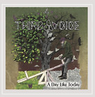 Third Voice-A Day Like Today CD NEW