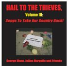 George Mann, Julius Margoli...-Hail to the Thieves, Volume III: Songs to  CD NEW