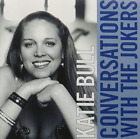 Katie Bull-Conversations With The Jokers CD NEW