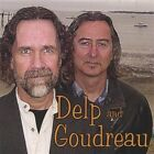Delp and Goudreau-Delp and Goudreau CD NEW