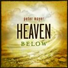 Peter Mayer-Heaven Below CD NEW