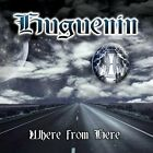 Huguenin-Where from Here CD NEW